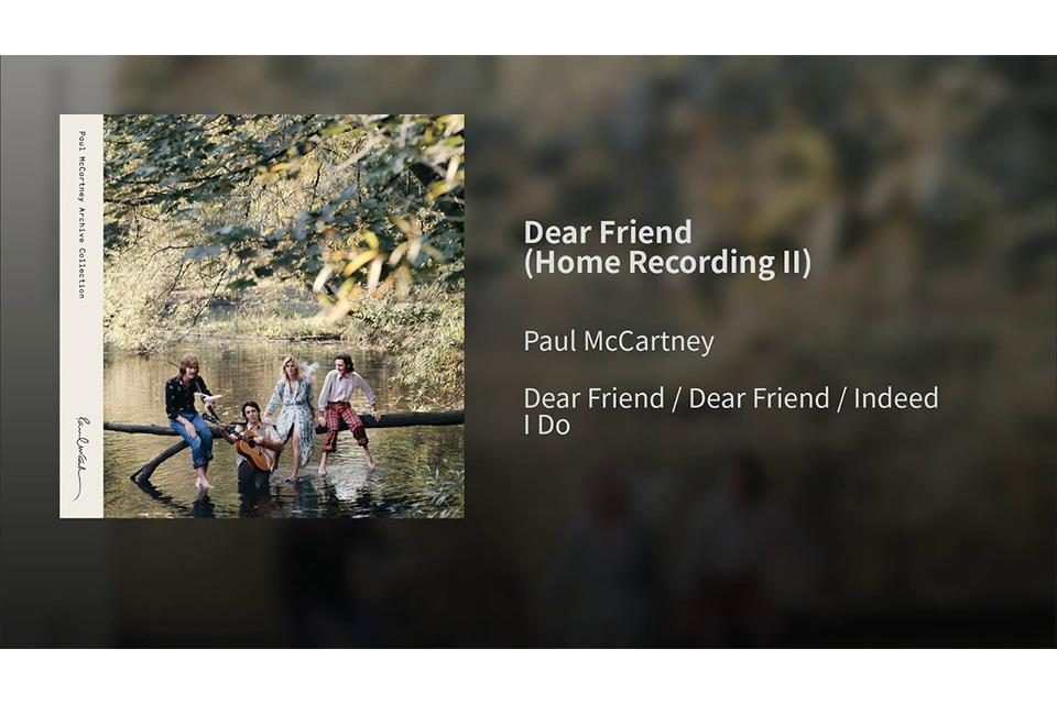 ポール・マッカートニーがジョン・レノンへの心情を歌った「Dear Friend」2種類のオーディオ・ビデオが公開