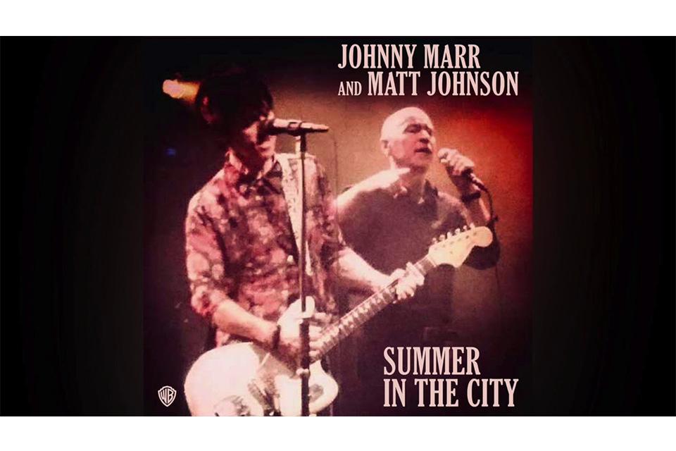 ジョニー・マーとマット・ジョンソンが「Summer in the City」をカヴァー