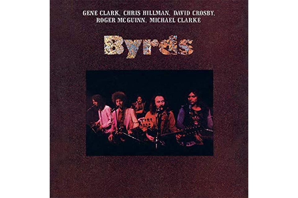 バーズのアルバム『バーズ(Byrds)』がリイシュー