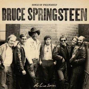 ブルース・スプリングスティーンの歴史的ライヴ音源にフォーカスしたプレイリスト第二弾『Songs of Friendship』公開!