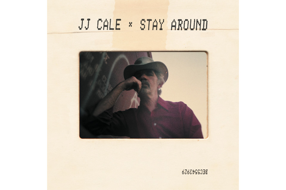 J. J. ケイルの遺作アルバム『Stay Around』が4月発売