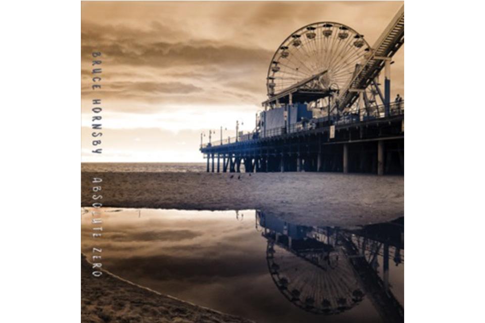 ブルース・ホーンズビーがニュー・アルバムを発表