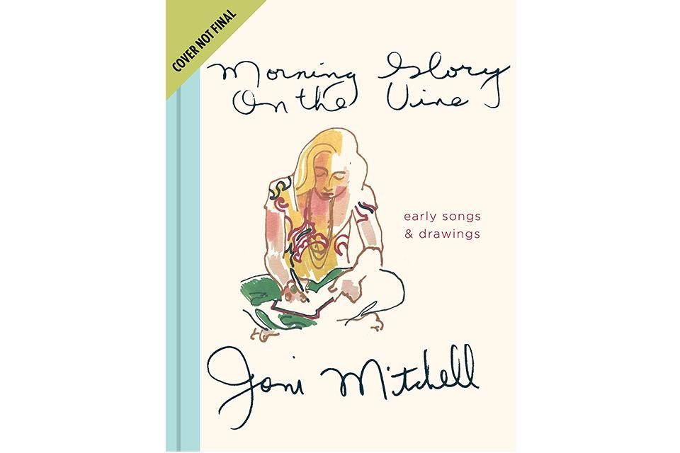 ジョニ・ミッチェル手書きの歌集が初の公式出版