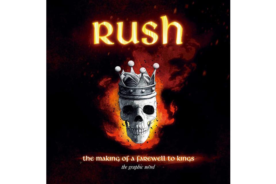 ラッシュのアルバム『A Farewell to Kings』が誕生する物語を描いたグラフィック小説が発売