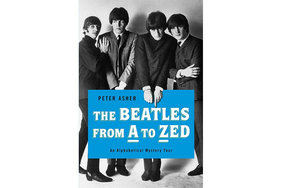 ピーター・アッシャーがビートルズ本『The Beatles from A to Zed』を出版