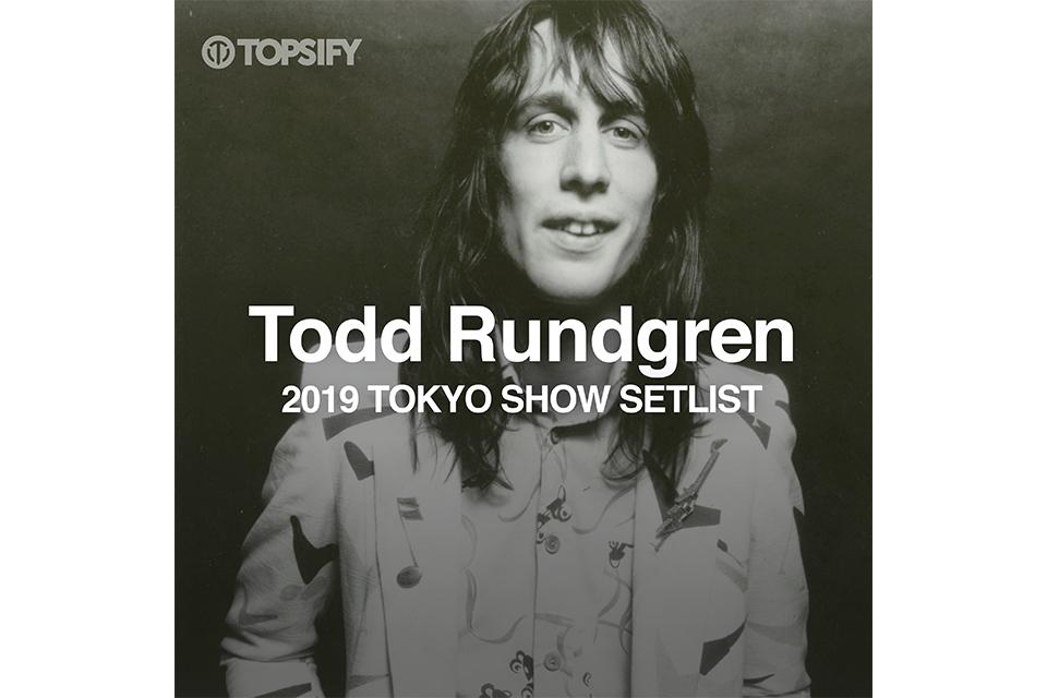 トッド・ラングレン、大好評だった東京公演のセットリスト/プレイリスト公開!
