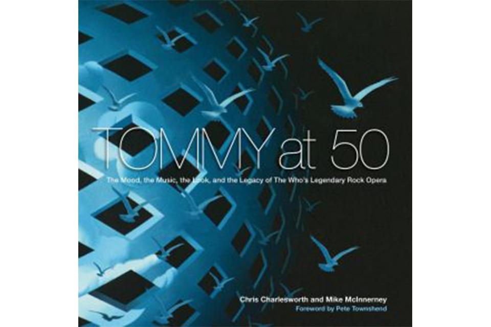 ザ・フーのアルバム『トミー』、発売50周年記念の新刊発売