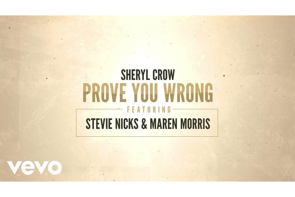 シェリル・クロウがスティーヴィー・ニックスらとコラボした新曲「Prove You Wrong」のリリック・ビデオをリリース