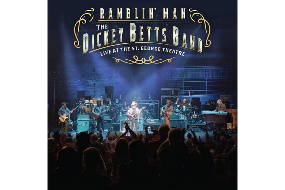 ディッキー・ベッツが新たなライヴ・アルバムとDVDをリリース