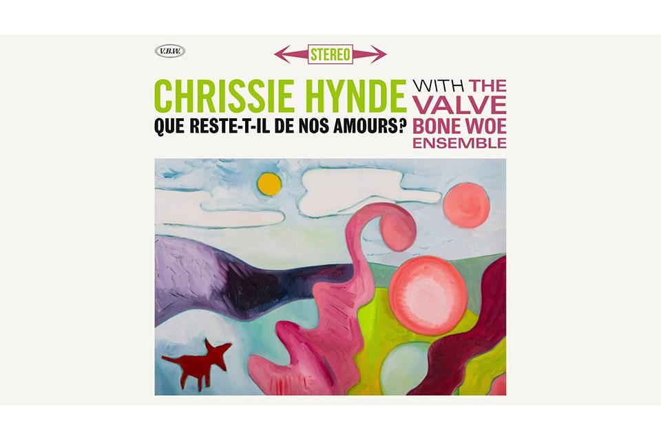 クリッシー・ハインドがカヴァー・アルバムから「Que Reste-t-il De nos Amours?」をリリース