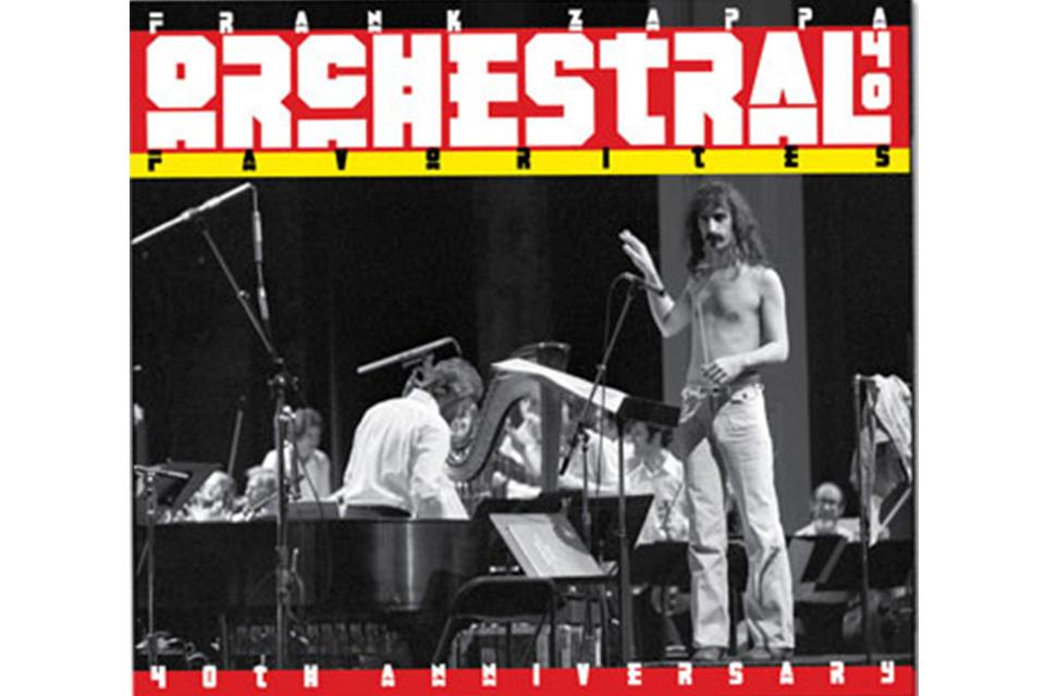 フランク・ザッパの『Orchestral Favorites』40周年を記念してリイシュー