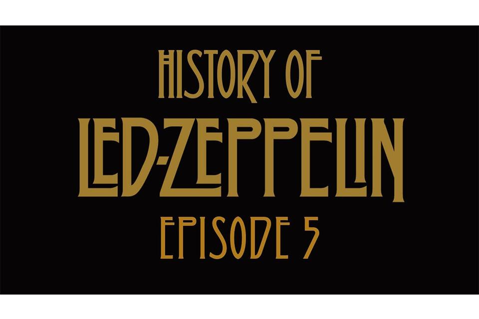 レッド・ツェッペリンの50年史を描いた短編動画シリーズ「エピソード5」公開