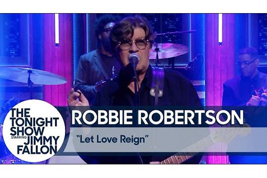 ロビー・ロバートソンが新曲「Let Love Reign」をライヴで披露