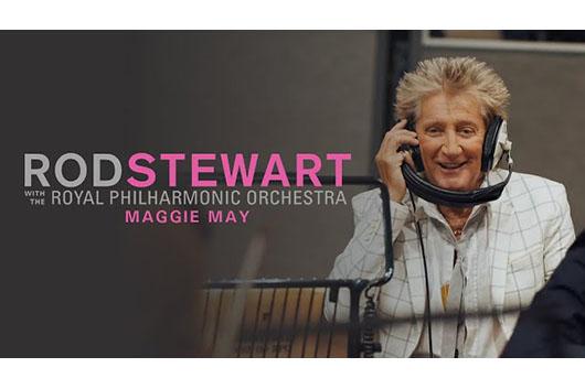 『ロッド・スチュワート・ウィズ・ロイヤル・フィルハーモニー管弦楽団』から「マギー・メイ」のミュージック・ビデオ公開