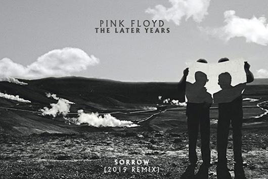ピンク・フロイドのボックスセット『The Later Years』から「Sorrow」の2019年ヴァージョン公開