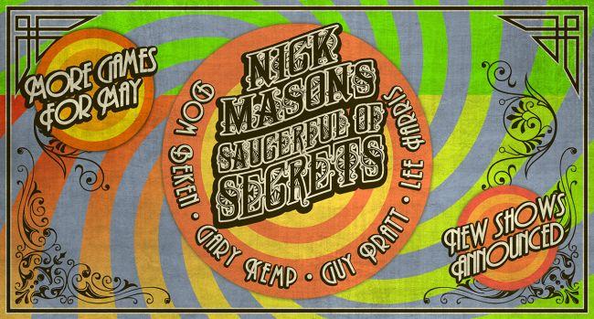 ニック・メイスンズ・ソーサーフル・オブ・シークレッツ、最新ツアー日程を発表