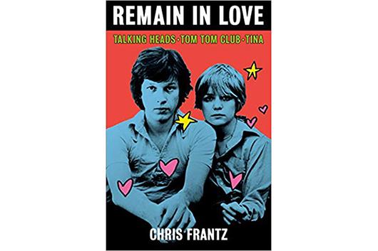 トーキング・ヘッズのドラマー、クリス・フランツの自叙伝『Remain in Love』2020年3月発売