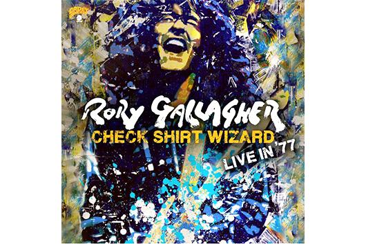 ロリー・ギャラガー1977年の未発表ライヴを収録した『Check Shirt Wizard』、3月発売