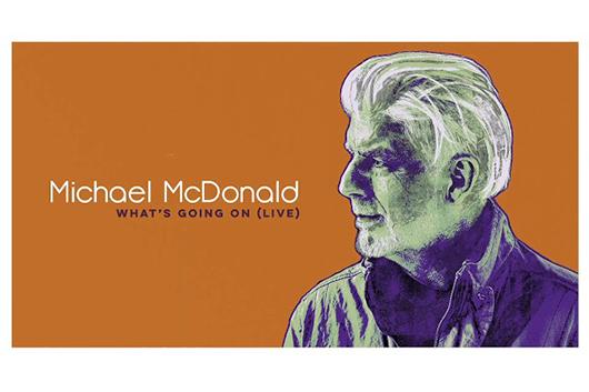 マイケル・マクドナルドがマーヴィン・ゲイの「What's Going On」をカヴァー