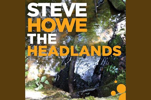 イエスのスティーヴ・ハウ、最新ソロ・アルバムから新曲「The Headlands」の音源公開