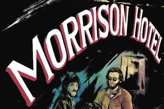 ドアーズの『Morrison Hotel』50周年を記念したグラフィック小説、10月発売