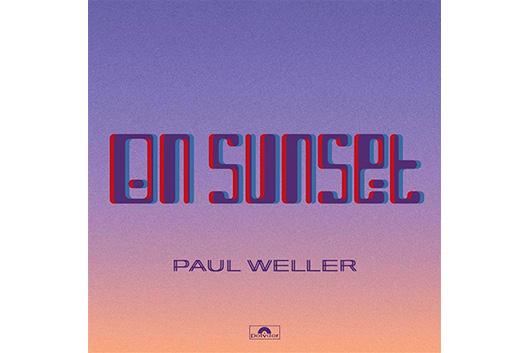 ポール・ウェラー『オン・サンセット』全英アルバム・チャート1位! 本人によるアルバム全曲解説が公開
