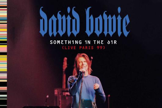 デヴィッド・ボウイ1999年の未発表パリ・ライヴが、ストリーミング限定で本日8/14よりデジタル配信開始!
