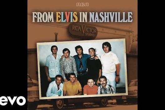 プレスリーのコレクション・アルバム『From Elvis in Nashville』から1970年の「Mary In the Morning(Takes 3-4)」ほか公開