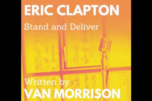 ヴァン・モリソンとクラプトンがコラボした新曲「Stand and Deliver」、音源の一部を公開