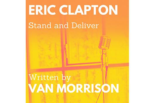 ヴァン・モリソンとクラプトンのコラボ曲「Stand and Deliver」、12月18日に発売延期