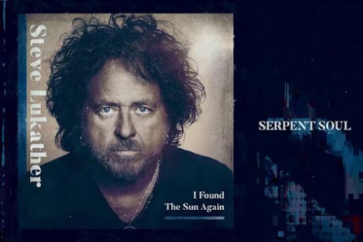TOTOのスティーヴ・ルカサー、ソロでの新曲「Serpent Soul」のミュージック・ビデオ公開