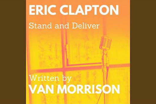 ヴァン・モリソンとクラプトンのコラボ曲「Stand and Deliver」、フル音源公開