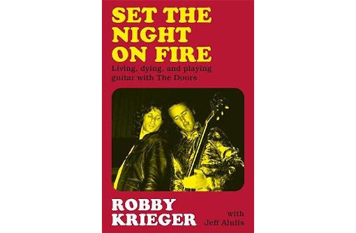 ザ・ドアーズのロビー・クリーガー、初の回顧録『Set the Night on Fire』10月発売