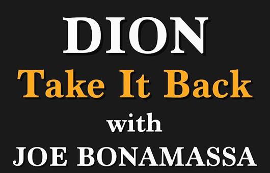 ディオン、ジョー・ボナマッサをフィーチャーした新曲「Take It Back」のMV公開