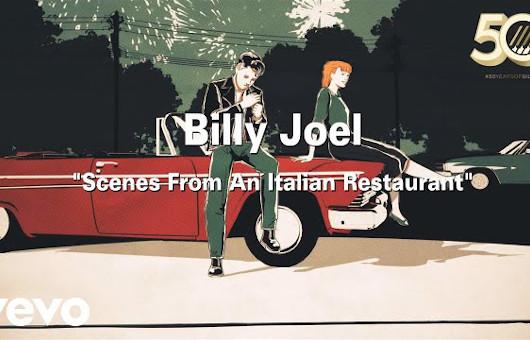 ビリー・ジョエル1977年の「Scenes From an Italian Restaurant」、新アニメMV公開