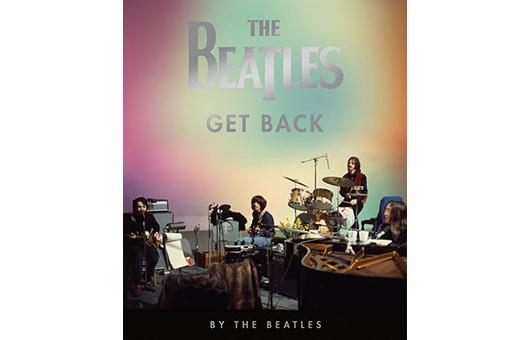 今週の新刊情報! ザ・ビートルズ2冊目の公認書籍『ザ・ビートルズ:Get Back 』がついに発売!!