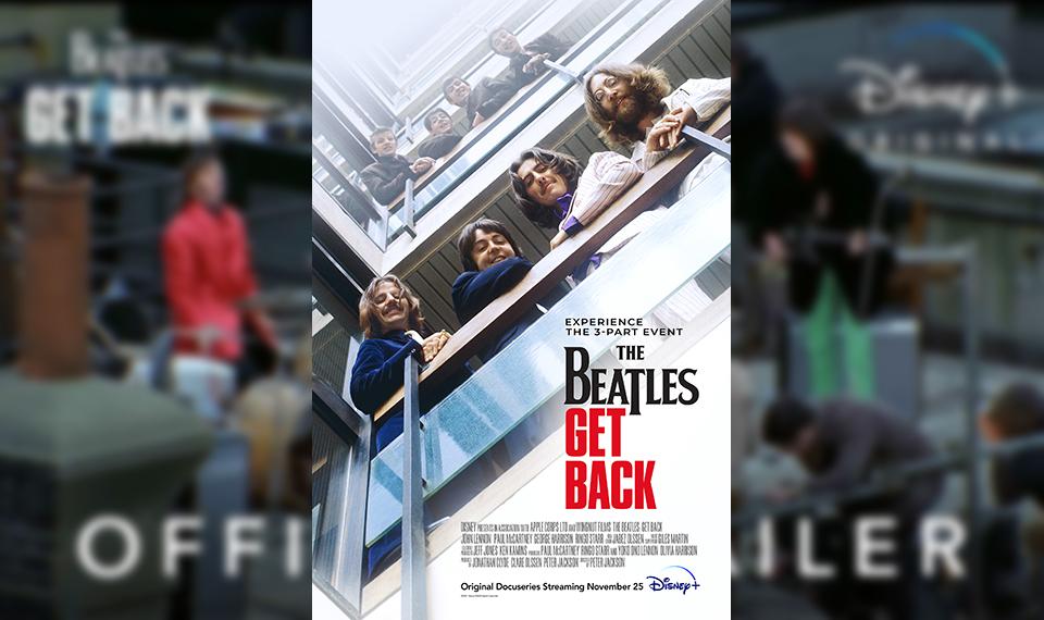 ビートルズの新ドキュメンタリー『Get Back』、4分の公式トレーラー公開