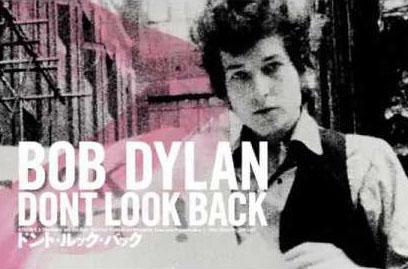ボブ・ディランのドキュメンタリー映画『DONT LOOK BACK』が7月に東京/大阪で上映決定