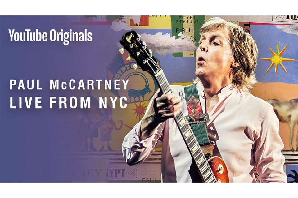 ポール・マッカートニーのニューヨーク・ライヴ、Youtube で放映