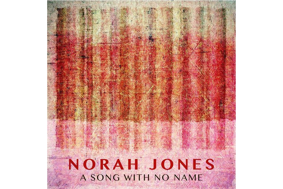 ノラ・ジョーンズ、ウィルコのジェフ・トゥイーディーとコラボした最新曲「ア・ソング・ウィズ・ノー・ネーム」を発表