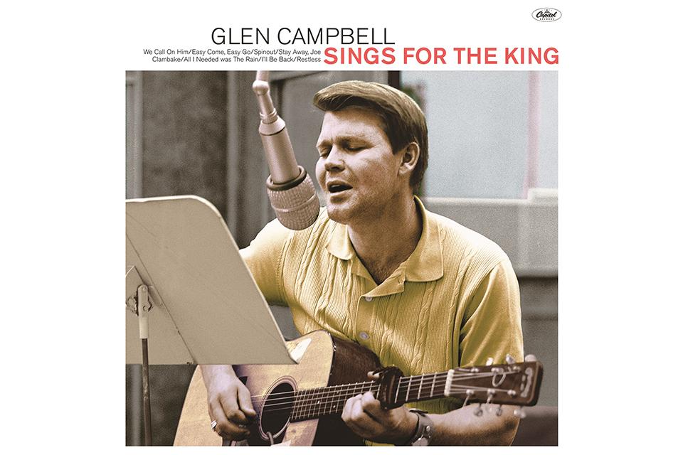 グレン・キャンベルがエルヴィス・プレスリーのために録音した幻のアルバムが発売