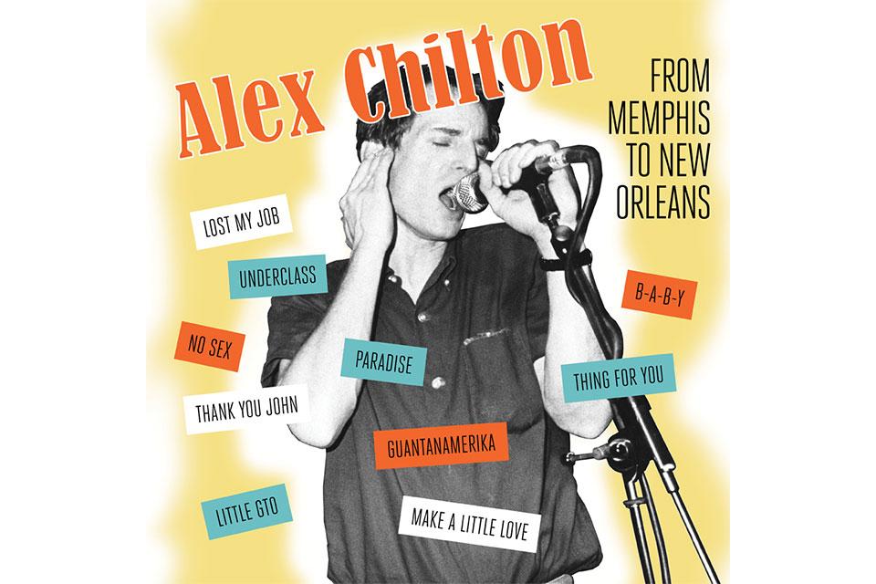 故アレックス・チルトンの新しい編集アルバム、2019年2月に2枚同時リリース