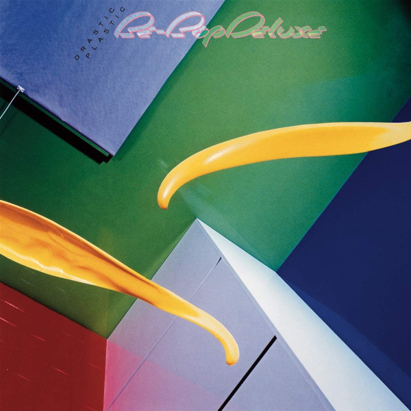 ビー・バップ・デラックス1978年の『Drastic Plastic』、エクスパンディッド・エディションが3月発売